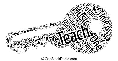 So You Want To Teach As A Private Music Tutor Word Cloud Concept Text Background