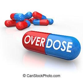 sobredosis, palabra, píldoras, cápsulas, od, apego de droga