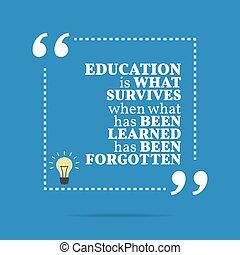 sobrevive, qué, educación, quote., de motivación, cuándo, ...