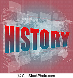 socail concept: words history on digital touch screen