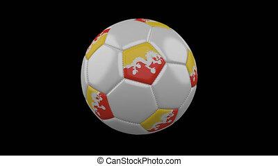 Soccer ball with flag Bhutan, alpha loop