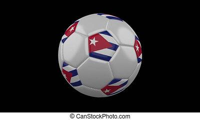Soccer ball with flag Cuba, 4k with alpha, loop - Soccer...