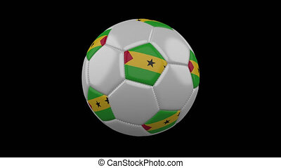 Soccer ball with flag Sao Tome and Principe loop 4k with...