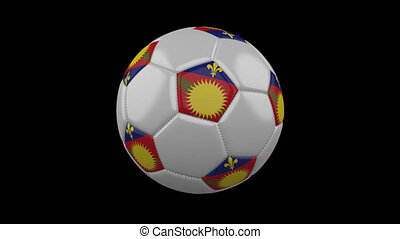 Soccer ball with variant flag Guadeloupe colors rotates on transparent background, 3d rendering, 4k prores footage with alpha channel, loop