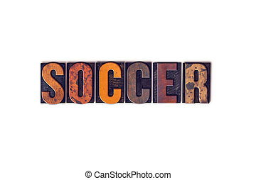 Soccer Concept Isolated Letterpress Type