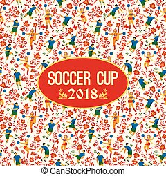 Soccer Cup on background with soccer players and cheerleaders girls in Russian style.