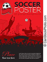 Soccer Poster with Players and Fans on grunge background, element for design, vector illustration