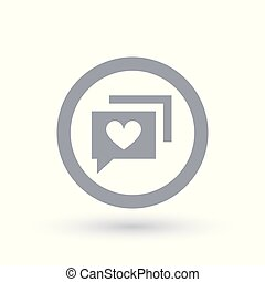 Social chat with heart icon. Internet dating symbol.