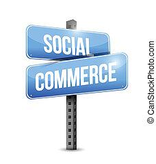 social commerce road sign illustration design over a white...