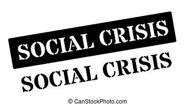 Social Crisis black rubber stamp on white