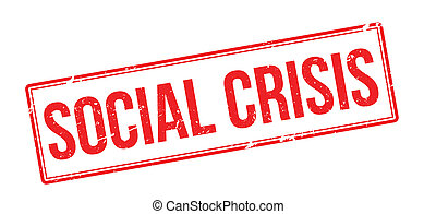 Social Crisis red rubber stamp on white