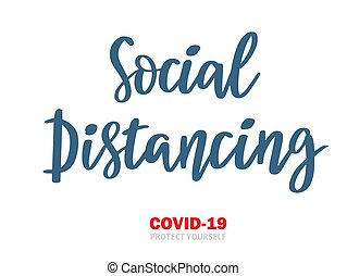 Social distancing hand drawn lettering phrase. Vector illustration for coronavirus isolation quarantine protection. Black andwhite print for posters, cards, t shirts