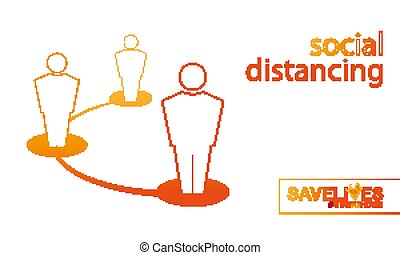 Social Distancing prevent corona virus infection. Safe distance sign concept.
