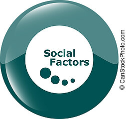 social factors web button, icon isolated on white