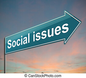 Social issues concept. - 3d Illustration depicting a sign...