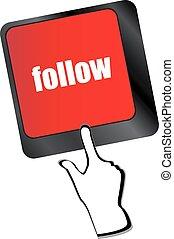Social media or social network concept: Keyboard with follow button vector