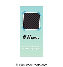 Social media story post photo frame template with hashtag Home