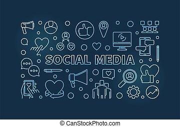 Social Media vector concept blue linear horizontal illustration