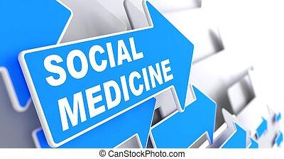 Social Medicine on Blue Arrow.