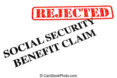 Social Security Benefit Claim REJECTED - A close-up of a...