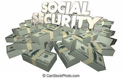 Social Security Cash Money Retirement Savings 3d Illustration
