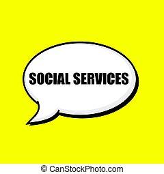 SOCIAL SERVICES black wording on Speech bubbles Background...