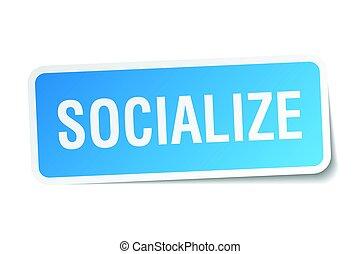 socialize square sticker on white
