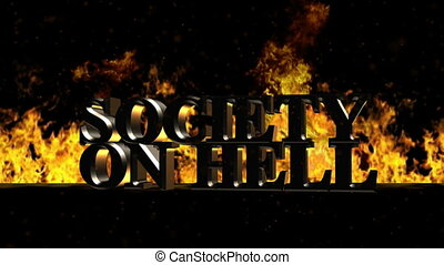 Society on Fire Burning Hot Word in Fire - Very useful...