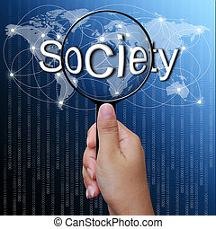 society, word in Magnifying glass,network background