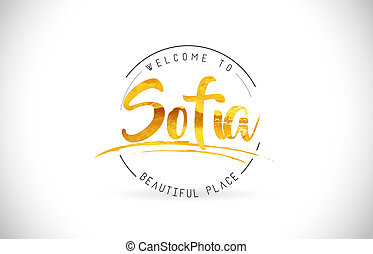 Sofia Welcome To Word Text with Handwritten Font and Golden...