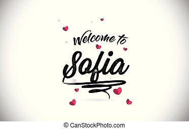 Sofia Welcome To Word Text with Handwritten Font and Pink...