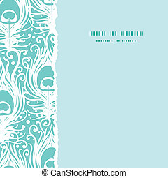 Soft peacock feathers vector square torn seamless pattern background