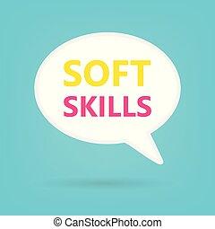 soft skills written on speech bubble- vector illustration