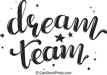 sogno, squadra, scritto mano, testo, vettore, illustrazione