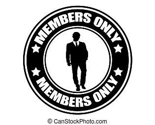 solamente, miembros, etiqueta