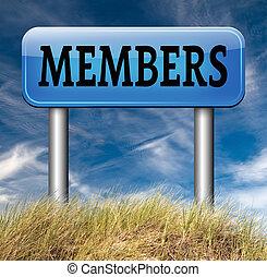 solamente, miembros
