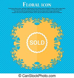 Sold. Floral flat design on a blue abstract background with place for your text. Vector