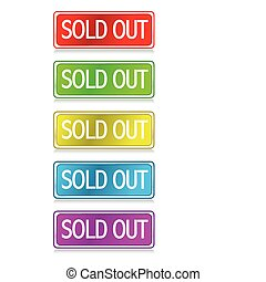 Sold Out - Different color Sold out buttons isolated over a...