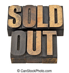 sold out in letterpress type