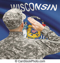 Soldier saluting to US state flag series - Wisconsin