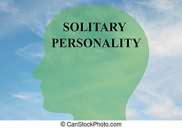 Solitary Personality mind concept