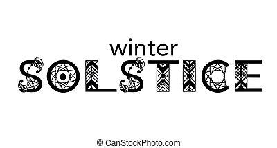 solstice, lettering., hiver