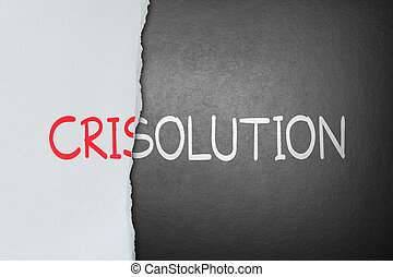 solution for crisis - tear crisis paper out of solution