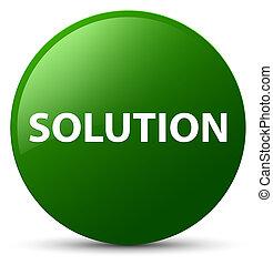 Solution green round button