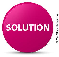 Solution pink round button