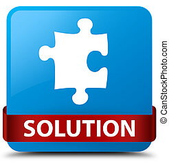 Solution (puzzle icon) cyan blue square button red ribbon in middle