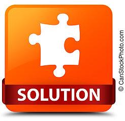 Solution (puzzle icon) orange square button red ribbon in middle