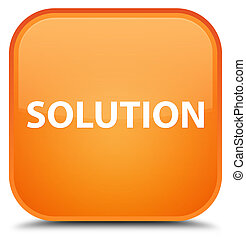 Solution special orange square button