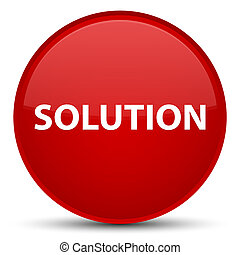 Solution special red round button