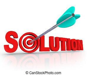 The word Solution in red 3D letters and an arrow in a target bulls eye in the letter O to symbolize a problem solved and an answer found to fix an issue or trouble